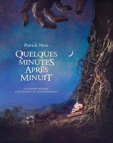 Quelques minutes après minuit - Jim Kay, Patrick Ness