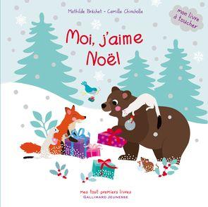 Moi, j'aime Noël - Mathilde Bréchet, Camille Chincholle