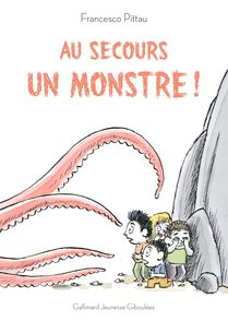 Au secours, un monstre! - Francesco Pittau