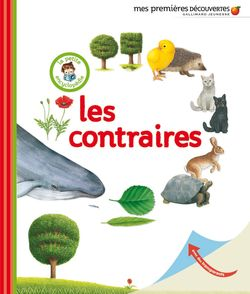 Les contraires -  un collectif d'illustrateurs, Delphine Gravier