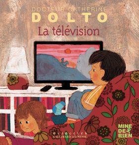 La télévision - Catherine Dolto, Colline Faure-Poirée, Frédérick Mansot