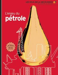 L'enjeu du pétrole - John Farndon