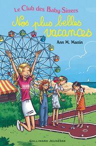 Nos plus belles vacances - Émile Bravo, Ann M. Martin
