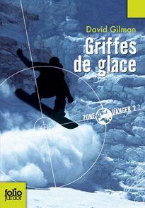 Griffes de glace - David Gilman