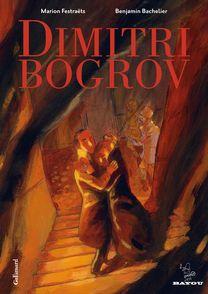 Dimitri Bogrov - Benjamin Bachelier, Marion Festraëts