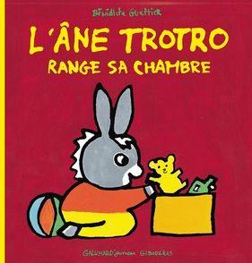 L'âne Trotro range sa chambre - Bénédicte Guettier