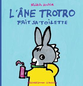 L'âne Trotro fait sa toilette - Bénédicte Guettier