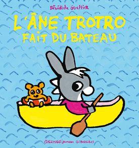 L'âne Trotro fait du bateau - Bénédicte Guettier