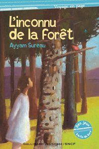 L'inconnu de la forêt - Nathalie Novi, Ayyam Sureau