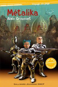 Métalika - Alain Grousset, Matthieu Roussel