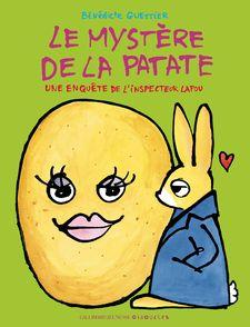 Le mystère de la patate - Bénédicte Guettier