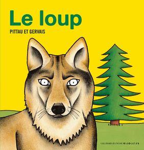 Le loup - Bernadette Gervais, Francesco Pittau