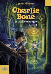 Charlie Bone et la bille magique - Jenny Nimmo, Kellie Strøm