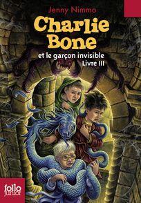 Charlie Bone et le garçon invisible - Jenny Nimmo, Kellie Strøm