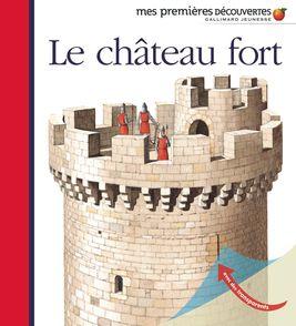 Le château fort - Claude et Denise Millet