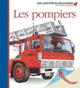 Les pompiers - Daniel Moignot
