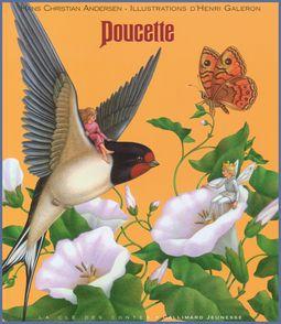 Poucette - Hans Christian Andersen, Henri Galeron