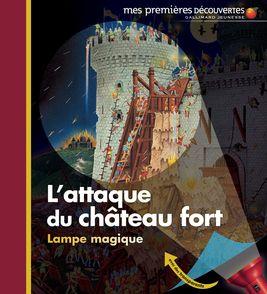 L'attaque du château fort - Claude Delafosse, Ute Fuhr, Raoul Sautai