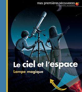 Le ciel et l'espace - Claude Delafosse, Donald Grant