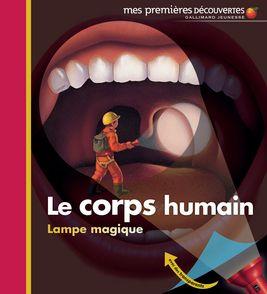 Le corps humain - Claude Delafosse, Pierre-Marie Valat