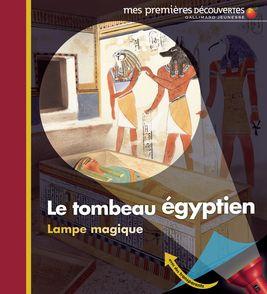 Le tombeau égyptien - Claude Delafosse, Sabine Krawczyk