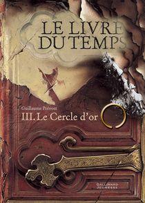 Le Cercle d'or - Guillaume Prévost