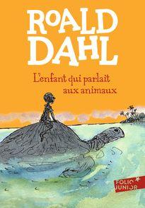 L'enfant qui parlait aux animaux - Roald Dahl,  Morgan