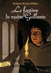 Le fantôme de maître Guillemin - Évelyne Brisou-Pellen, Thomas Ehretsmann