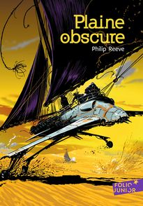 Plaine obscure - Philip Reeve