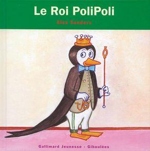 Le roi PoliPoli - Alex Sanders