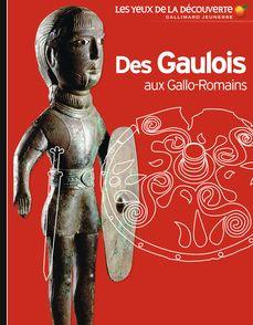 Des Gaulois aux Gallo-Romains -  Coulon Gerard