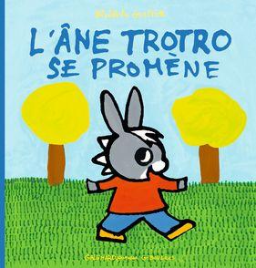 L'âne Trotro se promène - Bénédicte Guettier