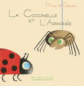 La coccinelle et l'araignée - Bernadette Gervais, Francesco Pittau