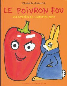 Le poivron fou - Bénédicte Guettier