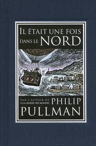 Il était une fois dans le Nord - Philip Pullman