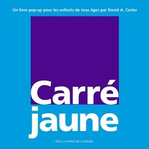Carré jaune - David A. Carter