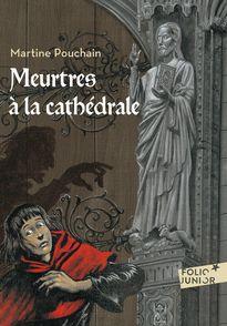 Meurtres à la cathédrale - Gilbert Maurel, Martine Pouchain