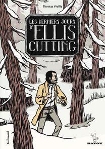 Les Derniers Jours d'Ellis Cutting - Thomas Vieille