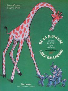 De la jeunesse chez Gallimard - Alban Cerisier, Jacques Desse