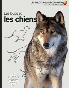 Les loups et les chiens - Juliet Clutton-Brock