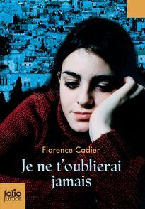 Je ne t'oublierai jamais - Florence Cadier