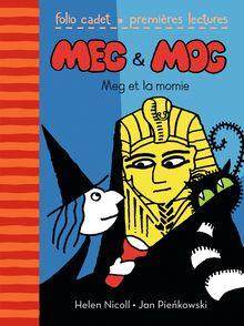 Meg et Mog. Meg et la momie - Helen Nicoll, Jan Pienkowski