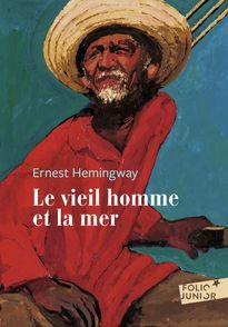 Le vieil homme et la mer - Ernest Hemingway, Bruno Pilorget
