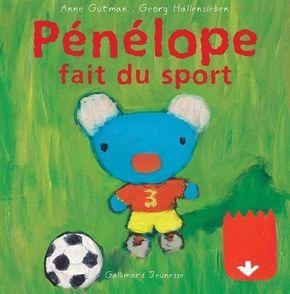 Pénélope fait du sport - Anne Gutman, Georg Hallensleben