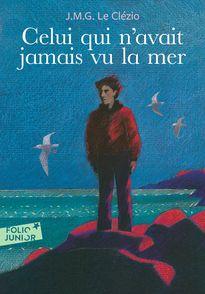 Celui qui n'avait jamais vu la mer suivi de La Montagne du dieu vivant - J. M. G. Le Clézio, Georges Lemoine