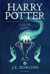 Harry Potter et la Coupe de Feu - J.K. Rowling