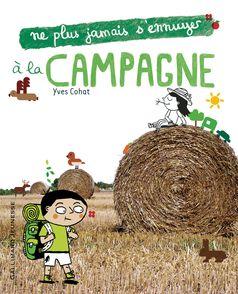 À la campagne - Yves Cohat, Élisa Géhin