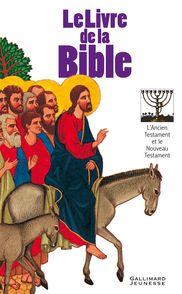 Le livre de la Bible -  Anonymes,  un collectif d'illustrateurs