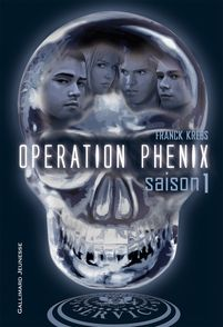 Opération Phénix - Franck Krebs, Pierre-Marie Valat
