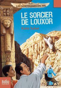 Le sorcier de Louxor - Philippe Biard, Katia Sabet